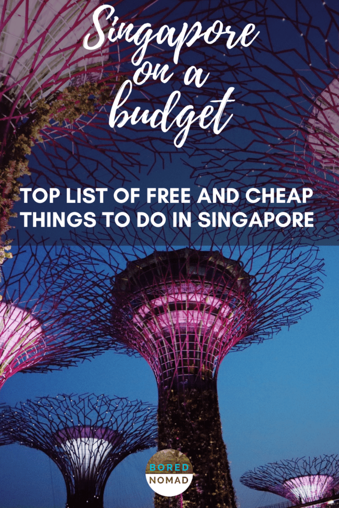 Singapore on a budget. Top free and cheap things to do in Singapore